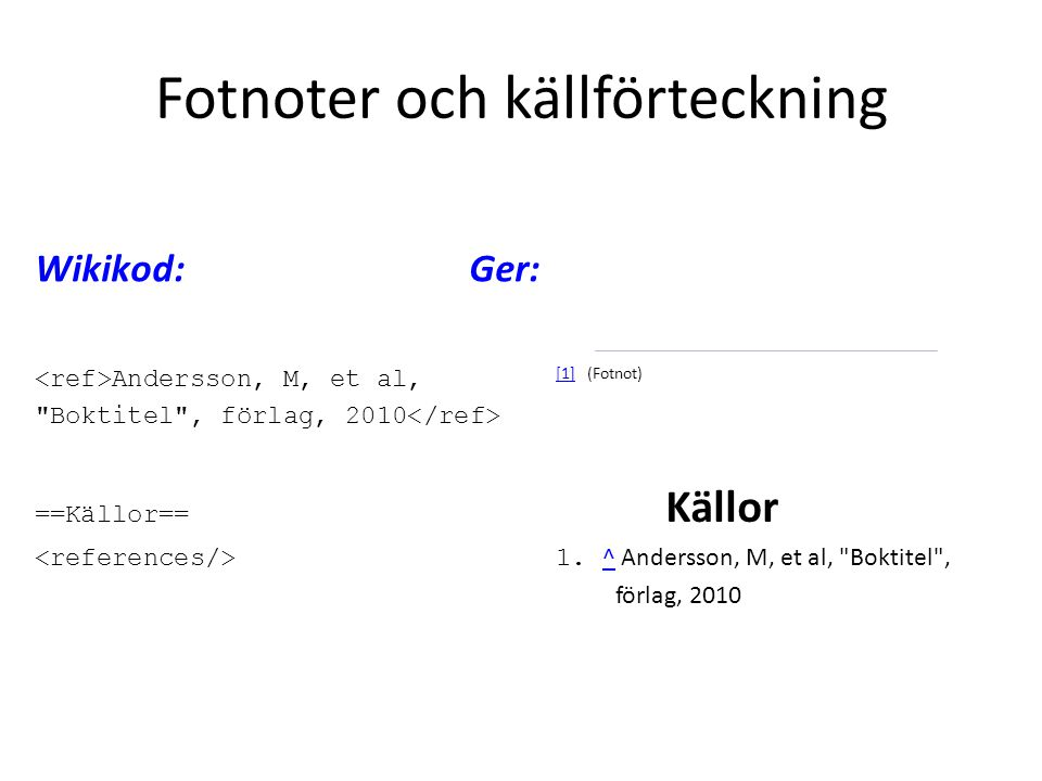 Wikikod:Ger: Andersson, M, et al, [1] (Fotnot) [1]