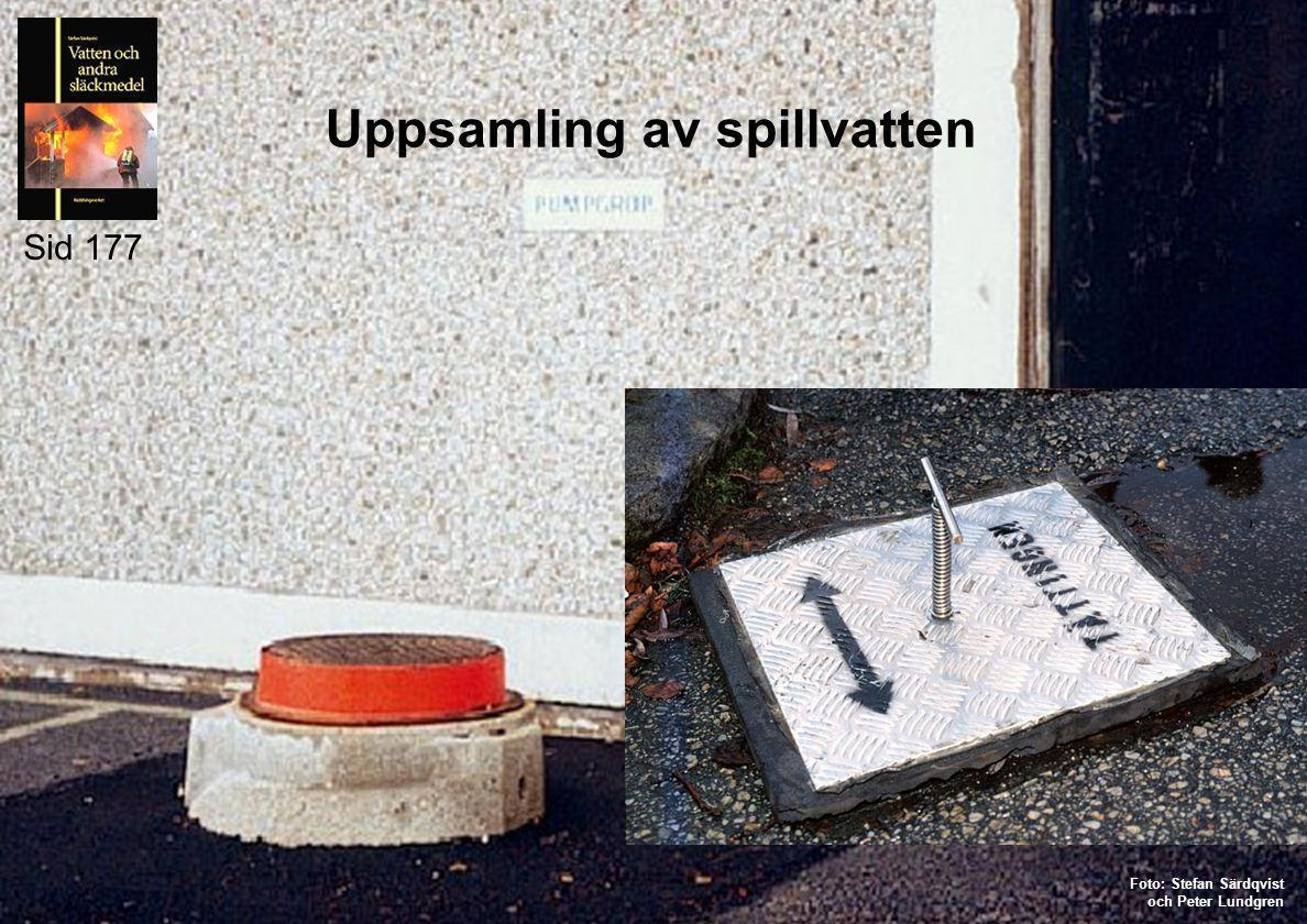 Uppsamling av spillvatten Sid 177 Foto: Stefan Särdqvist och Peter Lundgren