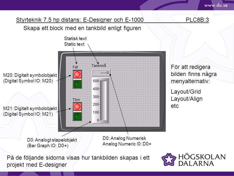 Styrteknik 7.5 hp distans: E-Designer och E-1000 PLC8B:4 Skapa ett nytt projekt Starta E-Designer 7.40 Välj File/New (Arkiv/Nytt) Välj Operator Terminal och PLC enligt figuren: Spara projektet på lämpligt ställe