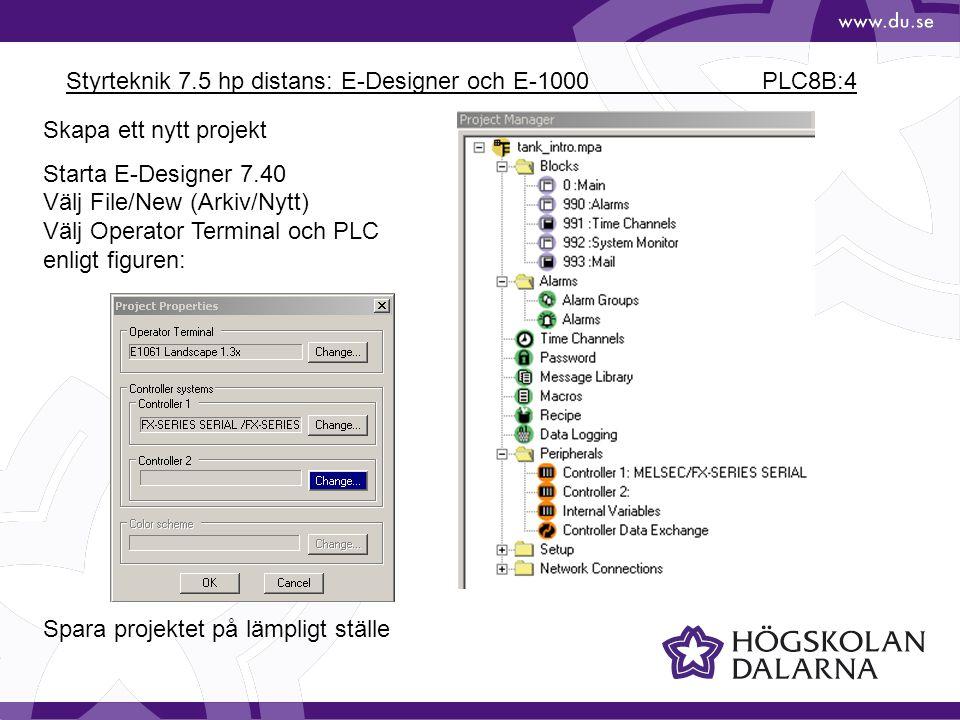 Styrteknik 7.5 hp distans: E-Designer och E-1000 PLC8B:15 Properties för loggningen Öppna Data Logger TANK_LOG, Välj vilka kanaler som ska loggas En fil med namnet TANK_LOG.skv (semikolon- separerad variabel) skapas i operatörspanelen.