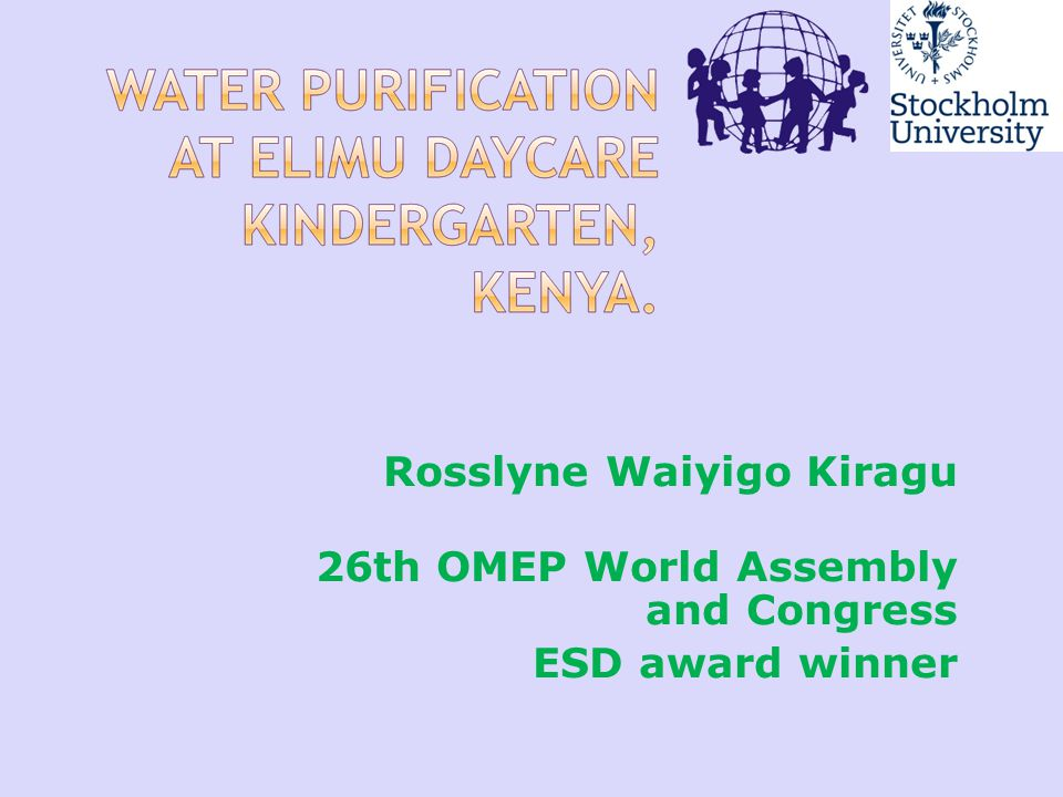Rosslyne Waiyigo Kiragu 26th OMEP World Assembly and Congress ESD award winner