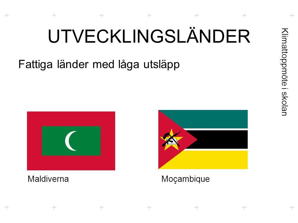 Klimattoppmöte i skolan UTVECKLINGSLÄNDER Fattiga länder med låga utsläpp MaldivernaMoçambique