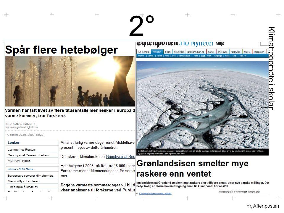 Klimattoppmöte i skolan 2°2° Yr, Aftenposten