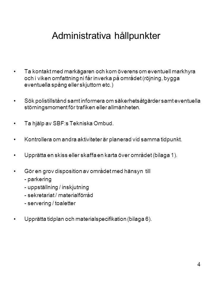5 Hjälpmedel vid banläggning •SBF:s tävlingsregler •Tidplan med deadline •Skisser eller kartor (helst topografiska i passande skala) (Kommunen har ofta möjlighet att hjälpa till) (bilagor 1, 2 och 3).