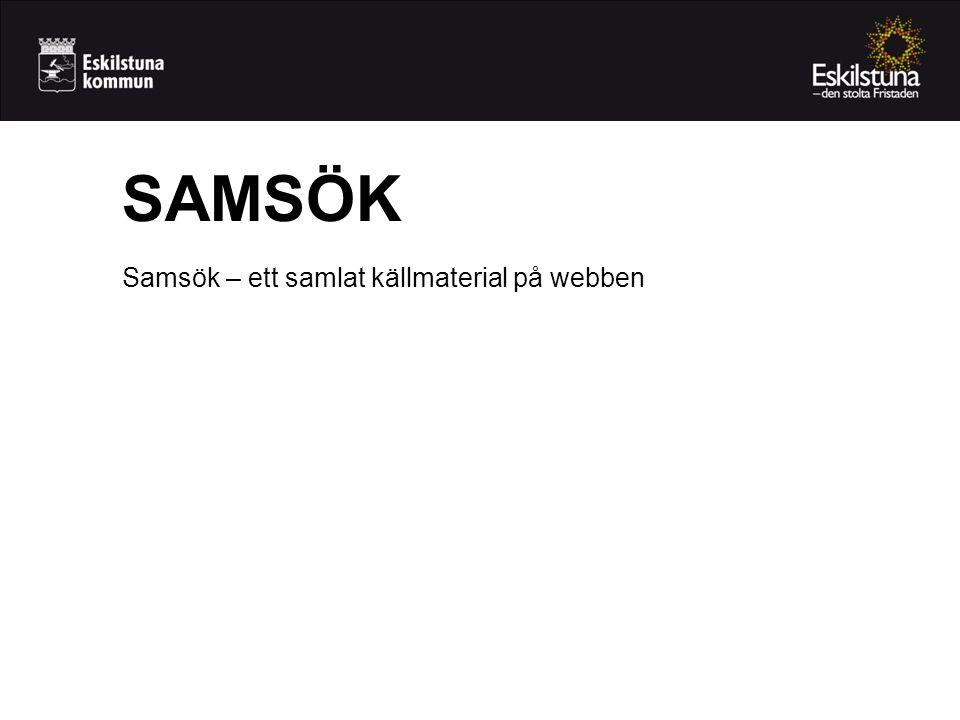 Samsök – ett samlat källmaterial på webben SAMSÖK