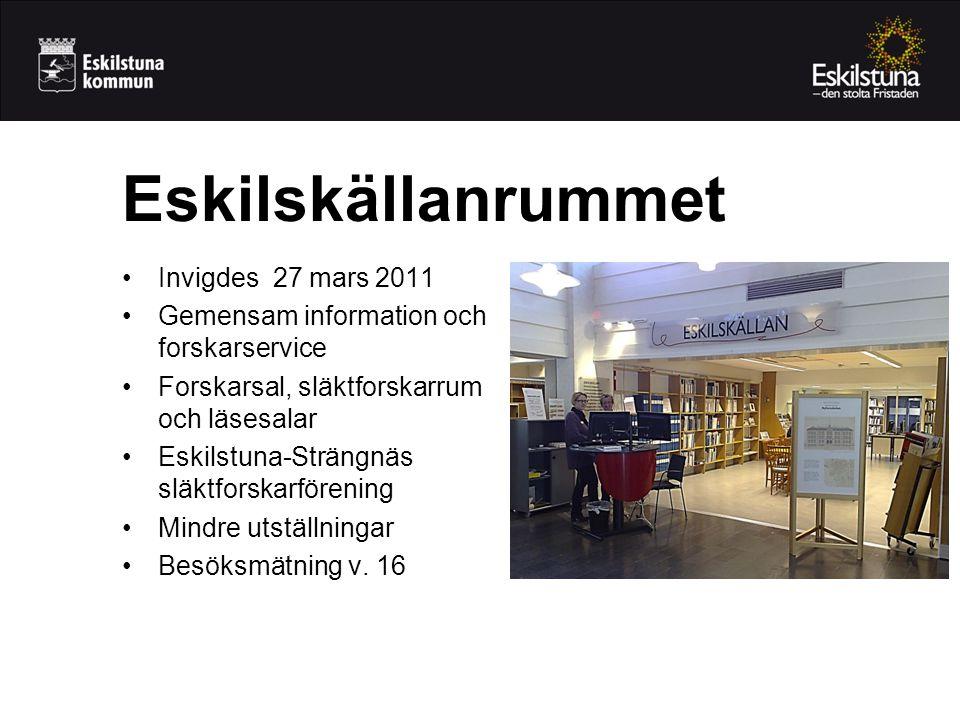•Invigdes 27 mars 2011 •Gemensam information och forskarservice •Forskarsal, släktforskarrum och läsesalar •Eskilstuna-Strängnäs släktforskarförening •Mindre utställningar •Besöksmätning v.