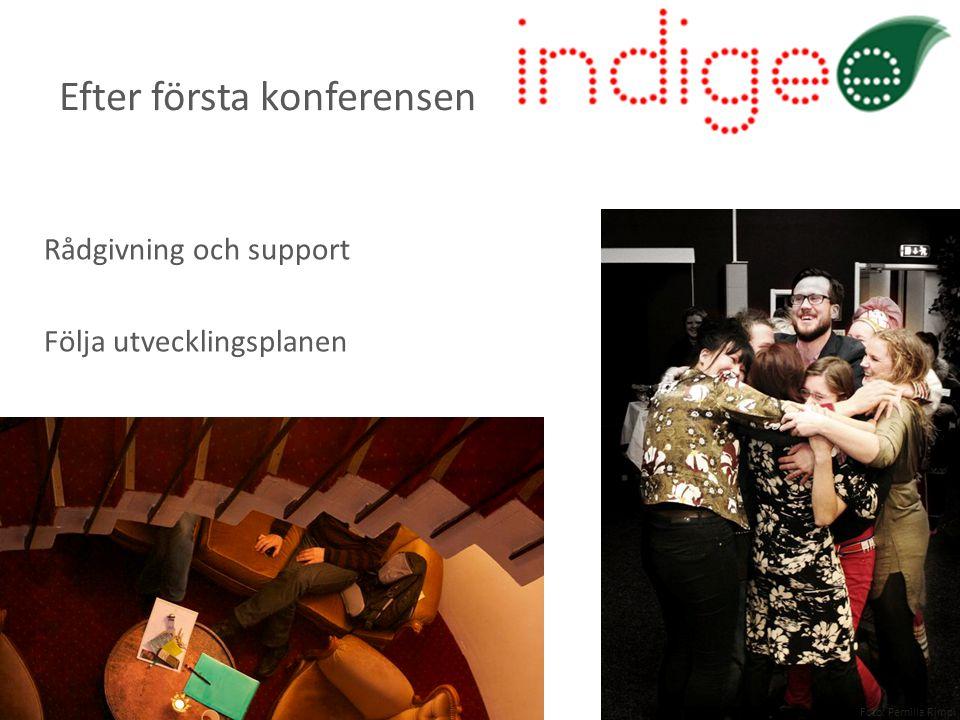 Rådgivning och support Följa utvecklingsplanen Efter första konferensen Foto: Pernilla Rimpi