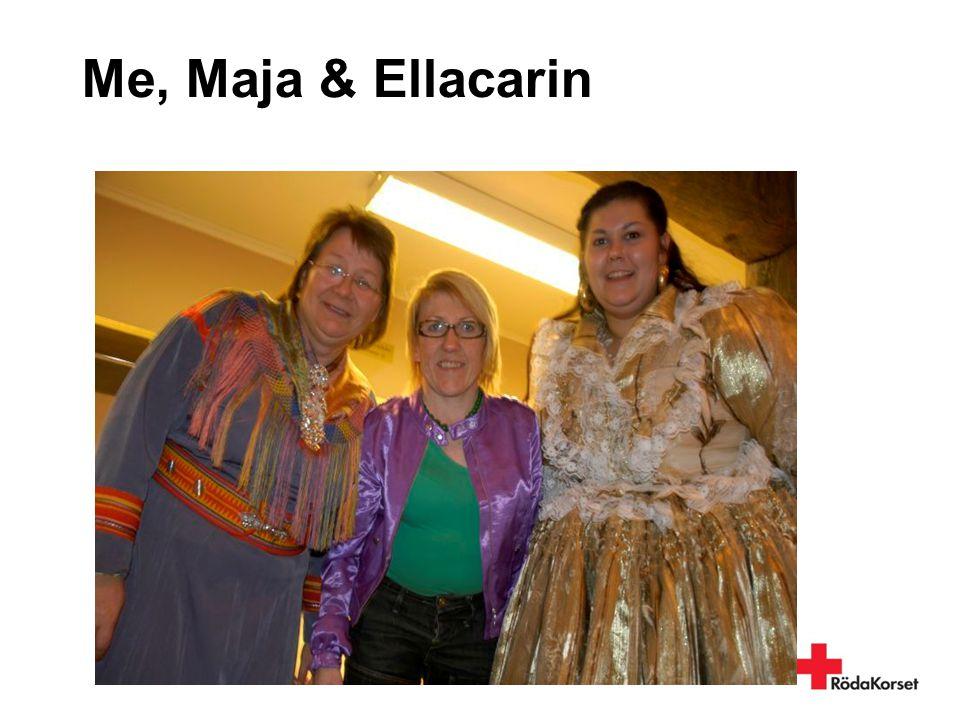 Me, Maja & Ellacarin