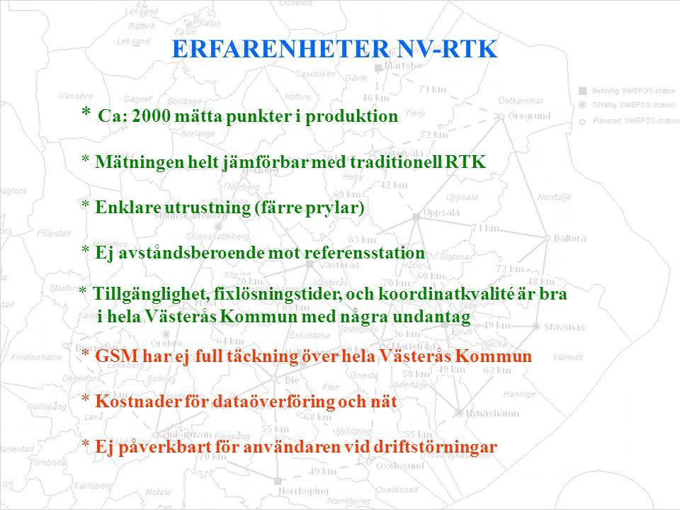 * Tillgänglighet, fixlösningstider, och koordinatkvalité är bra i hela Västerås Kommun med några undantag * GSM har ej full täckning över hela Västerå