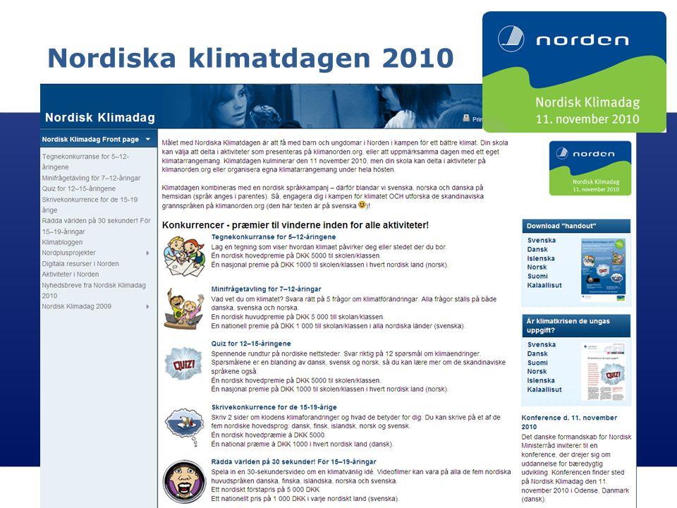 Nordisk Ministerråd Nordisk Råd Nordisk samarbejde 16 Nordiska klimatdagen 2010