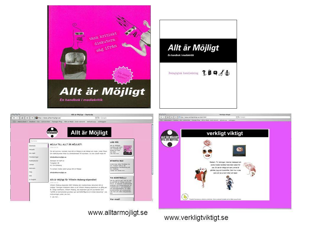 www.alltarmojligt.se www.verkligtviktigt.se