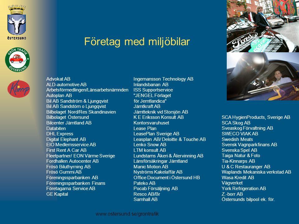 www.ostersund.se/grontrafik Företag med miljöbilar Advokat AB ALD-automotive AB Arbetsförmedlingen/Länsarbetsnämnden Autoplan AB Bil AB Sandström & Lj