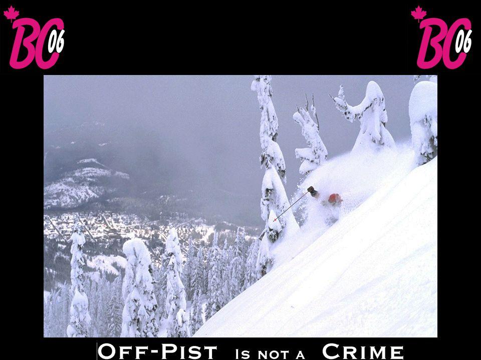 Red Mountain Snö: 762 cm Högsta höjd: 2.073 m Fallhöjd: 884 m