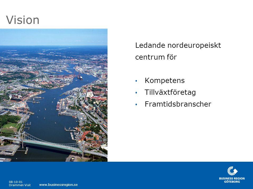 08-10-01 Drammen Visit www.businessregion.se Övergripande mål • Hållbar ekonomisk tillväxt • Hög sysselsättning • Differentierat näringsliv