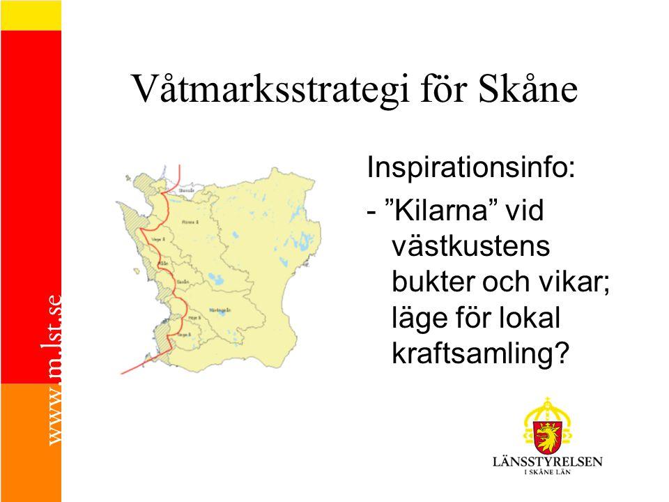 """Våtmarksstrategi för Skåne Inspirationsinfo: - """"Kilarna"""" vid västkustens bukter och vikar; läge för lokal kraftsamling?"""