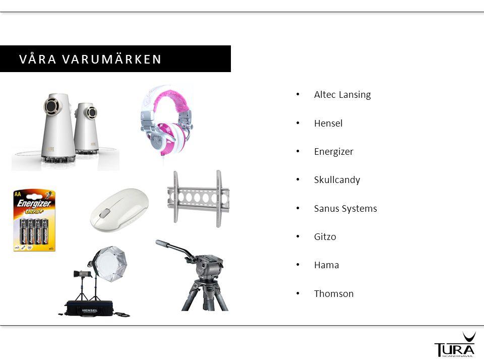 VÅRA VARUMÄRKEN • Altec Lansing • Hensel • Energizer • Skullcandy • Sanus Systems • Gitzo • Hama • Thomson