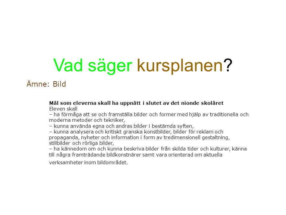 Vad säger kursplanen i Norge.