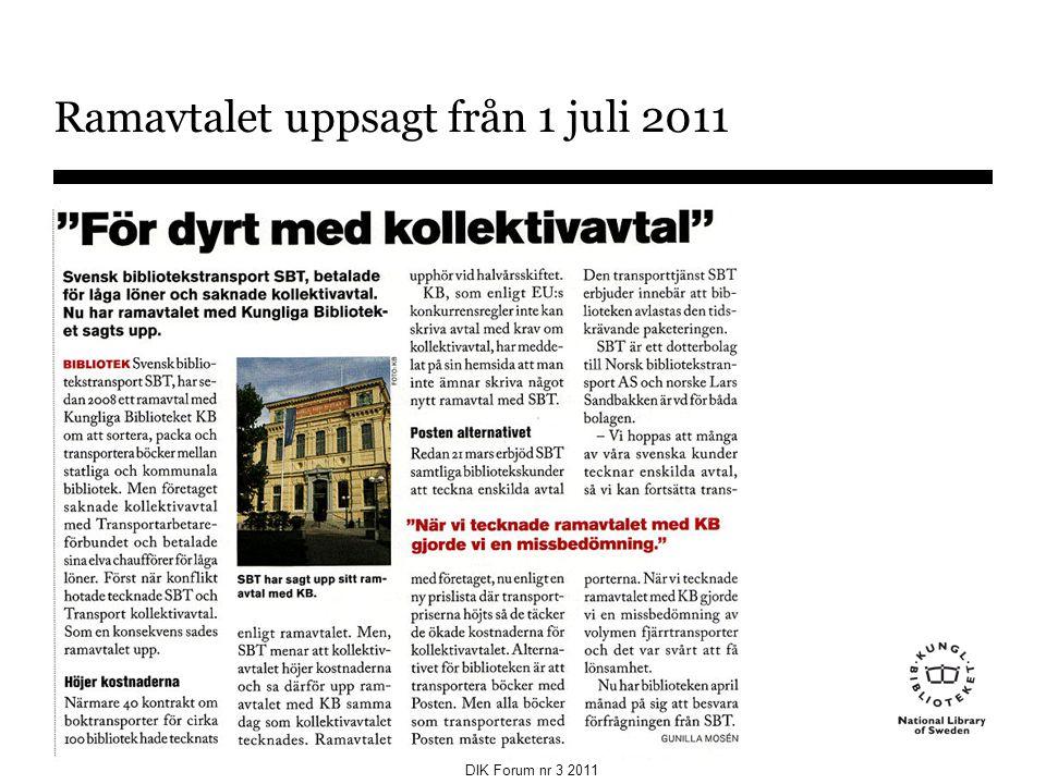 Ramavtalet uppsagt från 1 juli 2011 DIK Forum nr 3 2011