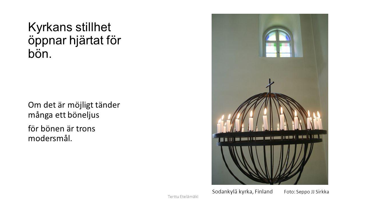 Vad är en Vägkyrka? Terttu Etelämäki Rekommendationen är att vägkyrkorna skulle vara öppna 10.6 -20.8 från måndag till fredag kl. 11-16. Jokkmokk gaml