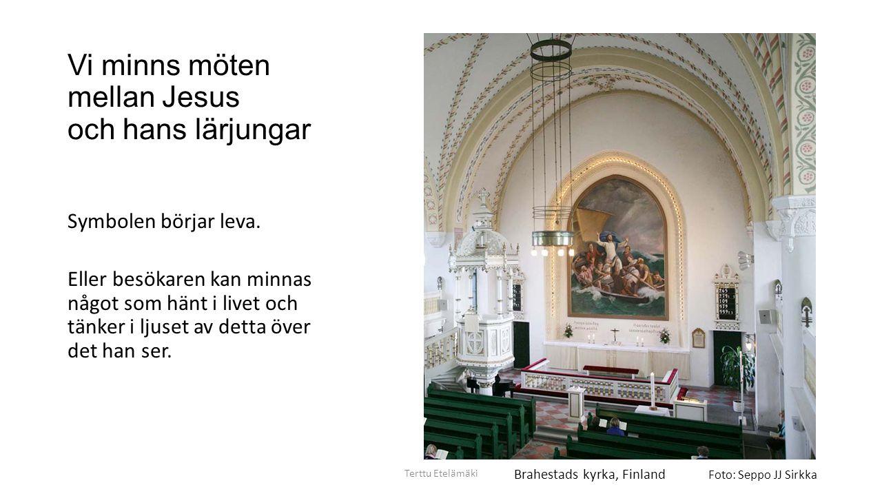 Vad sker i kyrkan.Resenären 1. upplever kyrkorummets stämning med alla sinnen Terttu Etelämäki 2.