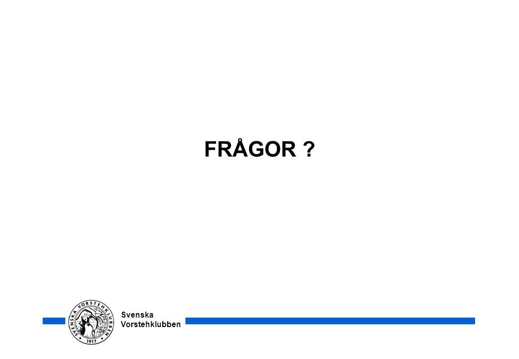 Svenska Vorstehklubben FRÅGOR ?