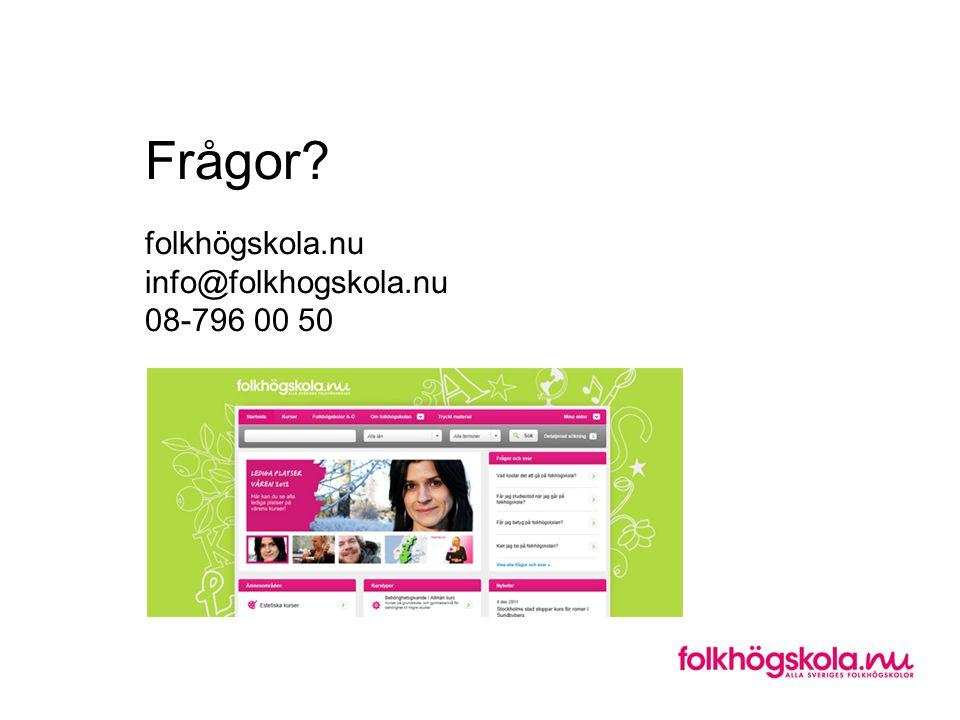 Frågor? folkhögskola.nu info@folkhogskola.nu 08-796 00 50
