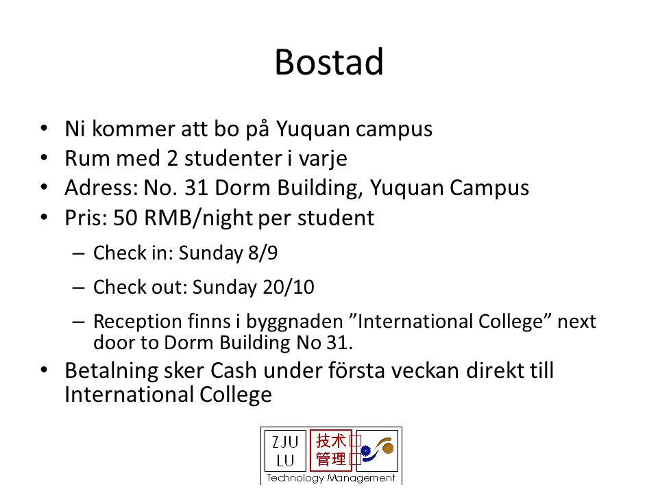 Bostad • Ni kommer att bo på Yuquan campus • Rum med 2 studenter i varje • Adress: No.