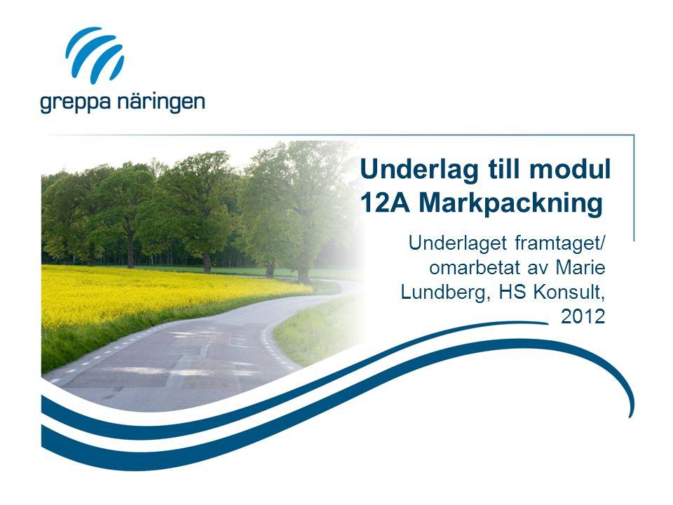 Underlag till modul 12A Markpackning Underlaget framtaget/ omarbetat av Marie Lundberg, HS Konsult, 2012