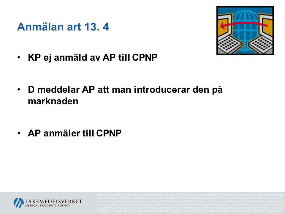 Anmälan art 13.