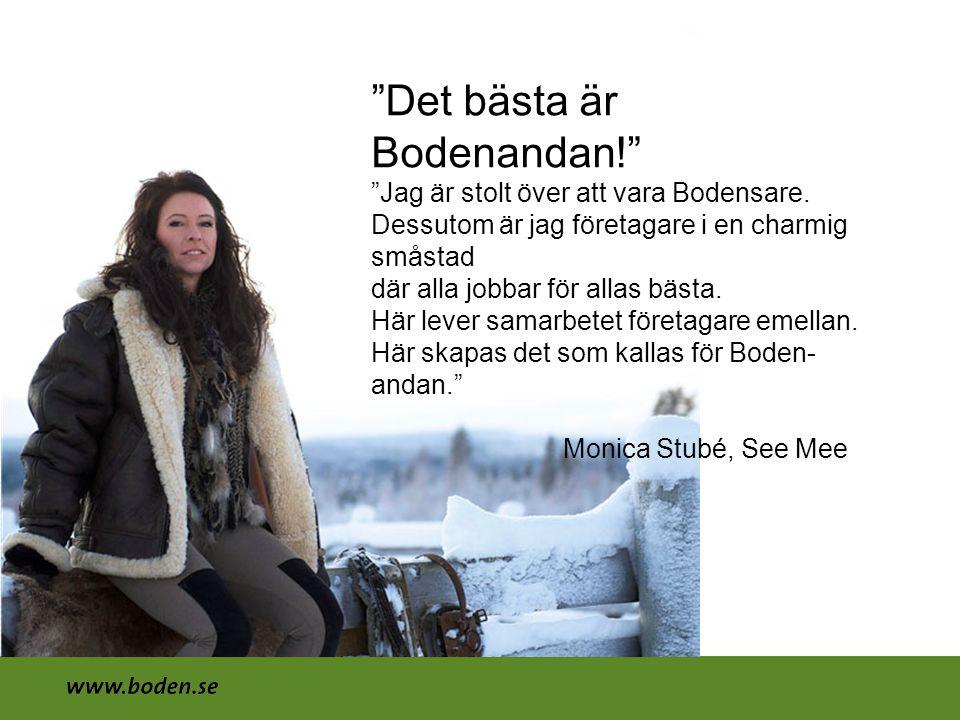 Det bästa är Bodenandan! Jag är stolt över att vara Bodensare.