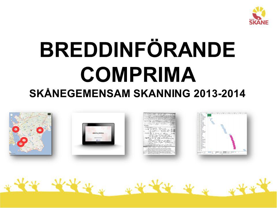 BREDDINFÖRANDE COMPRIMA SKÅNEGEMENSAM SKANNING 2013-2014