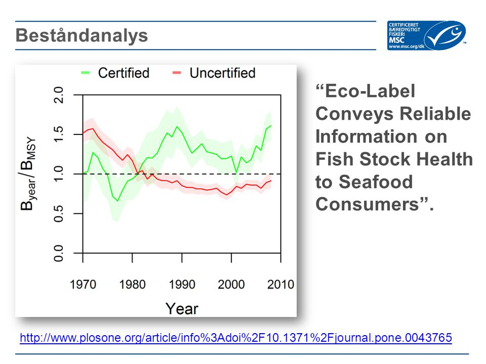 """Eco-Label Conveys Reliable Information on Fish Stock Health to Seafood Consumers"". Beståndanalys http://www.plosone.org/article/info%3Adoi%2F10.1371%"