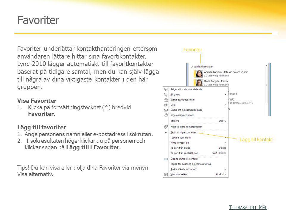 Kontaktkort Kontaktkortet är ett alltid närvarande verktyg som används för att visa någons profil och organisationsinformation.