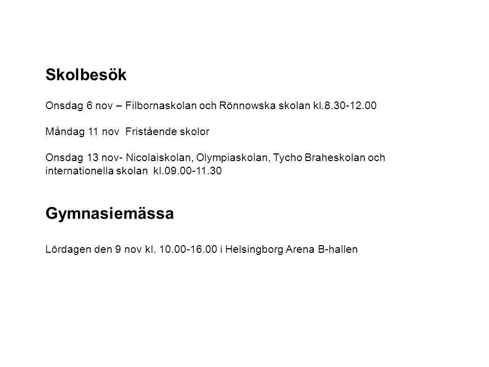 Helsingborgs Sportgymnasium Barn-och fritidsprogrammet / fritid o hälsa / Träning o hälsa Samhällsvetenskapsprogrammet/ beteendevetenskap/ Träning, kommunikation och ledarskap Inga krav på sportmeriter Tränar 4 dagar/vecka 2Program som har mycket gemensamt Åk 1 fysträning, självförsvar, boxning, brottning Åk 2 2 nya sporter Ledarskap, träning, kommunikation BF –certifierad PT personlig tränare, hälsocoach Tufft med europeiska regler Praktik inom tränings och friskvårdsbranschen ( Aktiverum) SA 3 veckor praktik (idrottslärare)