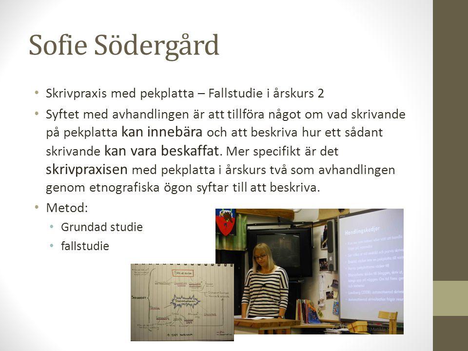 Sofie Södergård • Kärnkategorin, underkategorierna och deras förhållande till varandra