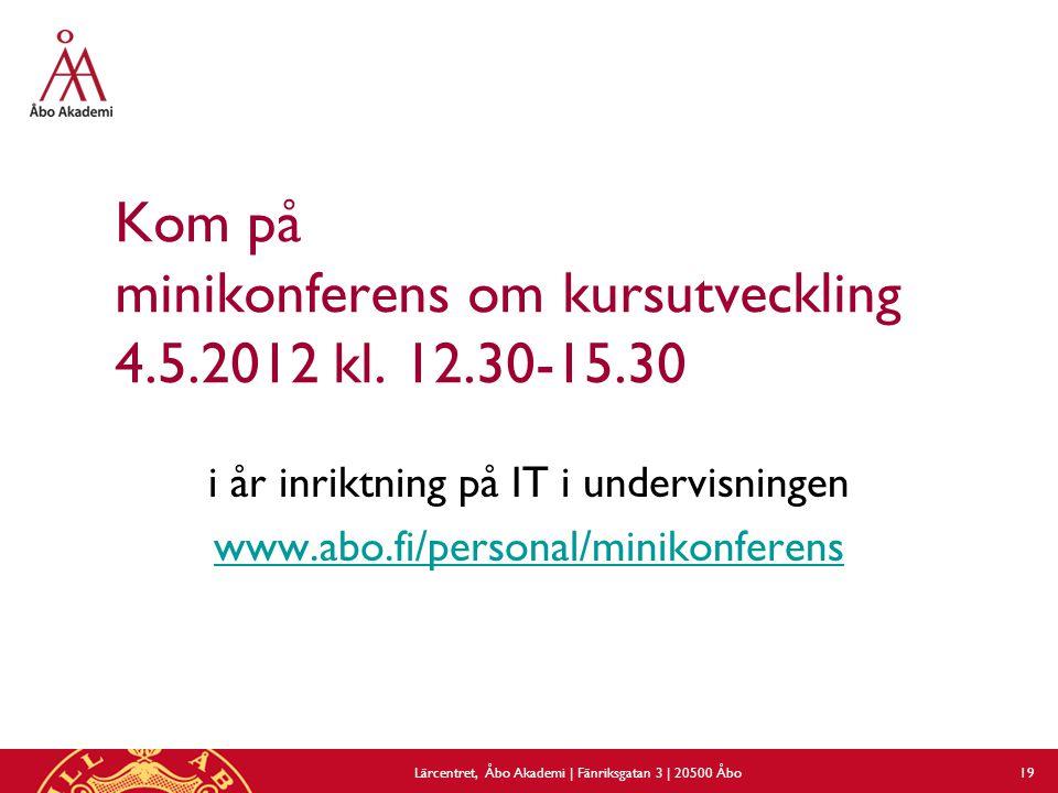 Kom på minikonferens om kursutveckling 4.5.2012 kl.