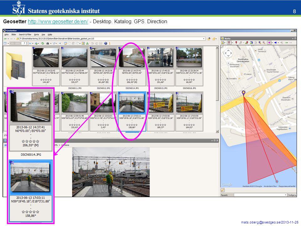 mats.oberg@swedgeo.se/2013-11-25 9 Inbyggd i 10.1 – läser ej EXIF direction (update: Finns i 10.2) Finns på nätet – läser både EXIF GPS location och direction http://www.arcgis.com/home/item.html?id=1cfeb0e0b8b946239ad10552eec5a21e