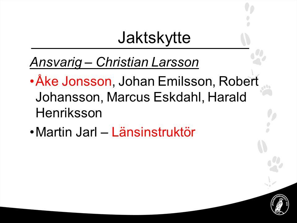Viltförvaltning •Älg – Stefan Hoof, Roland Claesson, Göran Hansson, Mattias Rydström Vildsvin – Robert J, Michael Olofsson, Peder Jönsson, Bo Arvidsson, •Hjort – Sture Nilsson