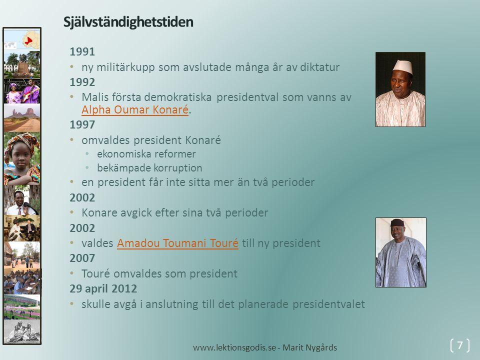 22 mars 2012 • en militärjunta makten i en statskupp • utropade Nationalkommittén för demokratins upprättande under ledning av kapten Amadou Sanogo • grannländerna frös tillgångar och inledde en blockad av Mali • juntan skyllde maktövertagandet på regeringens oförmåga att försvara nationen mot tuareg-gerillan MNLAMNLA • som vill bilda en egen stat i norra Mali • tuareg-gerillan intog Timbuktu, Kidal och GaoTimbuktuKidalGao • rebellerna var till en början allierade med islamistgruppen Ansar al-DinAnsar al-Din • islamisterna hamnade senare i väpnad konflikt med tuaregrebellerna och drev ut dem ur området 8 2012 www.lektionsgodis.se - Marit Nygårds