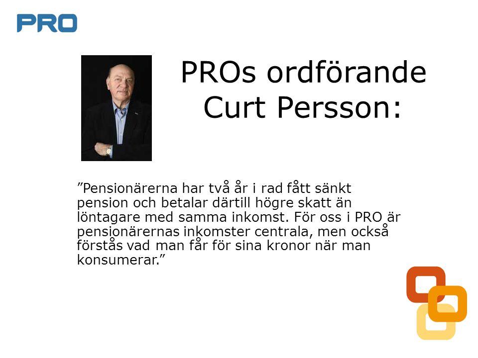 """PROs ordförande Curt Persson: """"Pensionärerna har två år i rad fått sänkt pension och betalar därtill högre skatt än löntagare med samma inkomst. För o"""