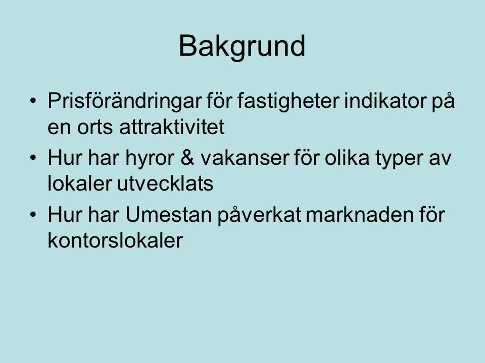 A- och B-läge läge för kontor i Umeå A- och B-läge läge för butik i Umeå
