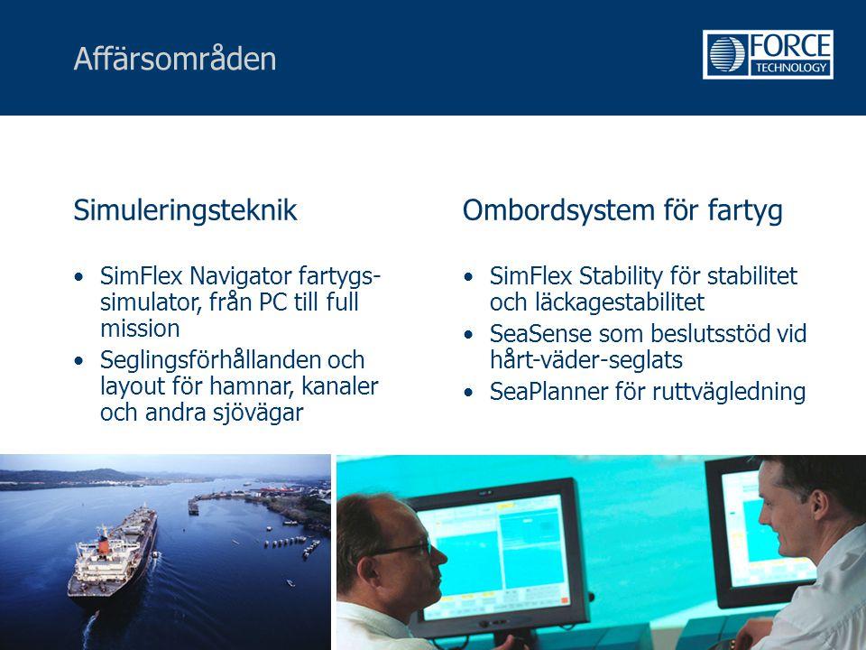Affärsområden Simuleringsteknik •SimFlex Navigator fartygs- simulator, från PC till full mission •Seglingsförhållanden och layout för hamnar, kanaler