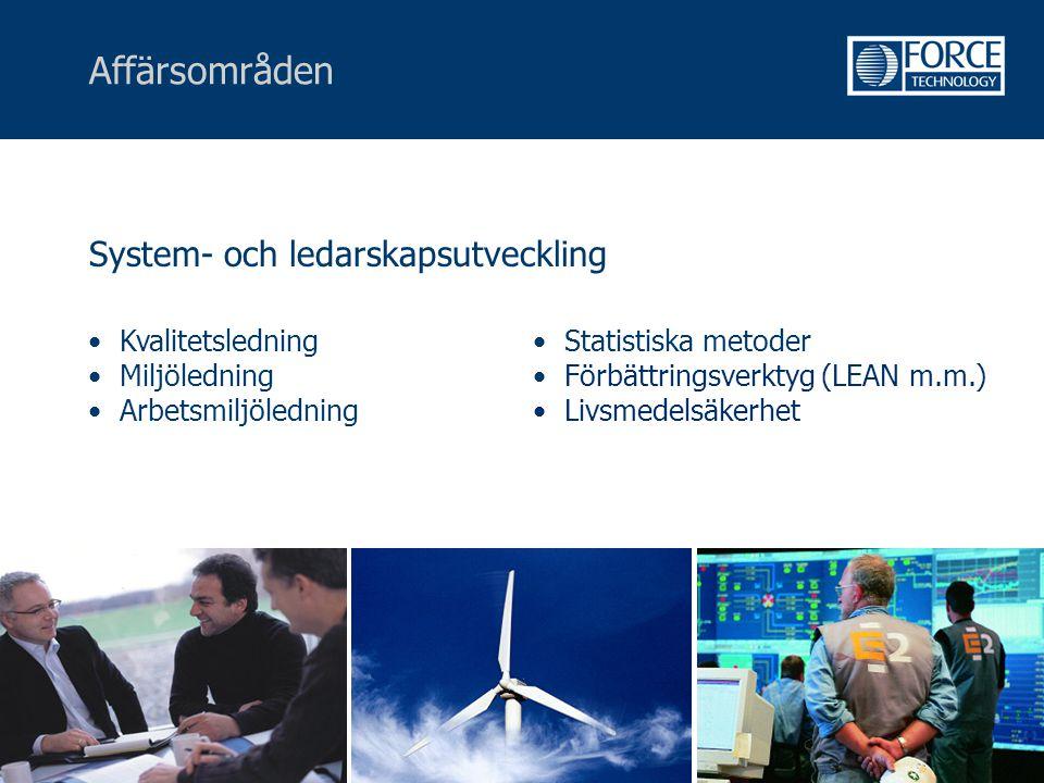 Affärsområden System- och ledarskapsutveckling • Statistiska metoder • Förbättringsverktyg (LEAN m.m.) • Livsmedelsäkerhet • Kvalitetsledning • Miljöl