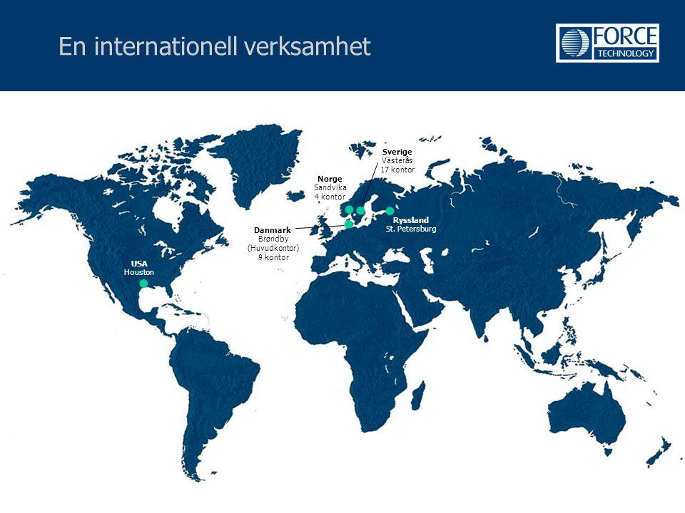 En internationell verksamhet  USA Houston Norge Sandvika 4 kontor Sverige Västerås 17 kontor Danmark Brøndby (Huvudkontor) 9 kontor Ryssland St. Pete