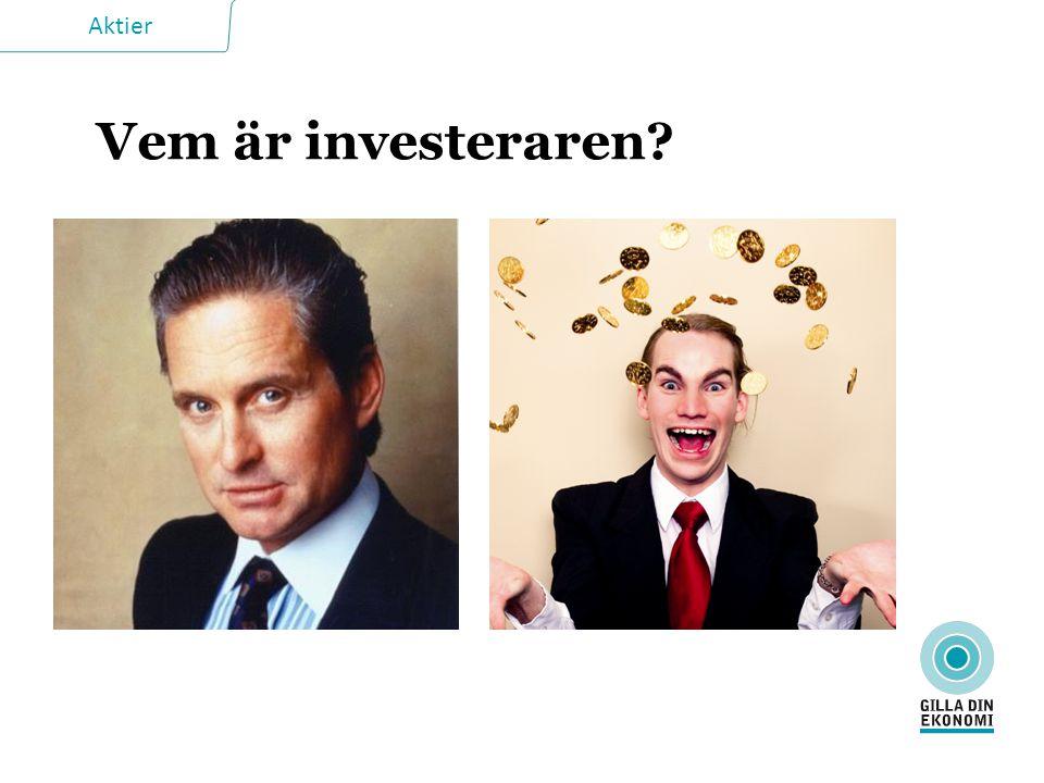 Aktier Vem är investeraren?