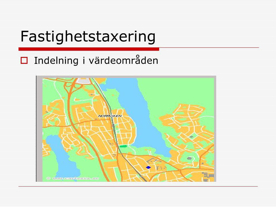 Fastighetstaxering  Indelning i värdeområden