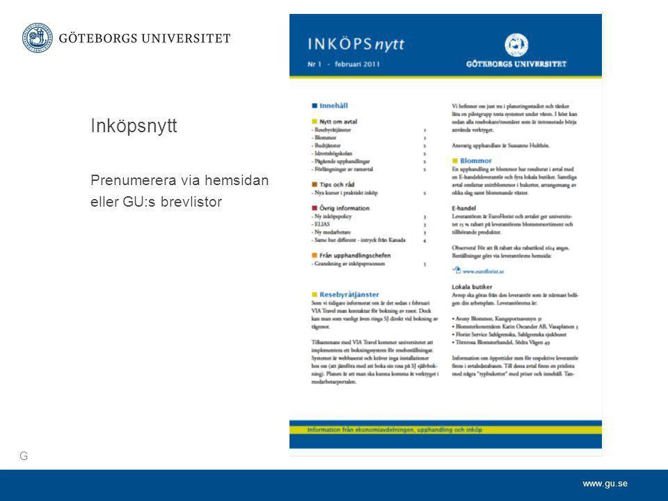 www.gu.se Inköpsnytt Prenumerera via hemsidan eller GU:s brevlistor G