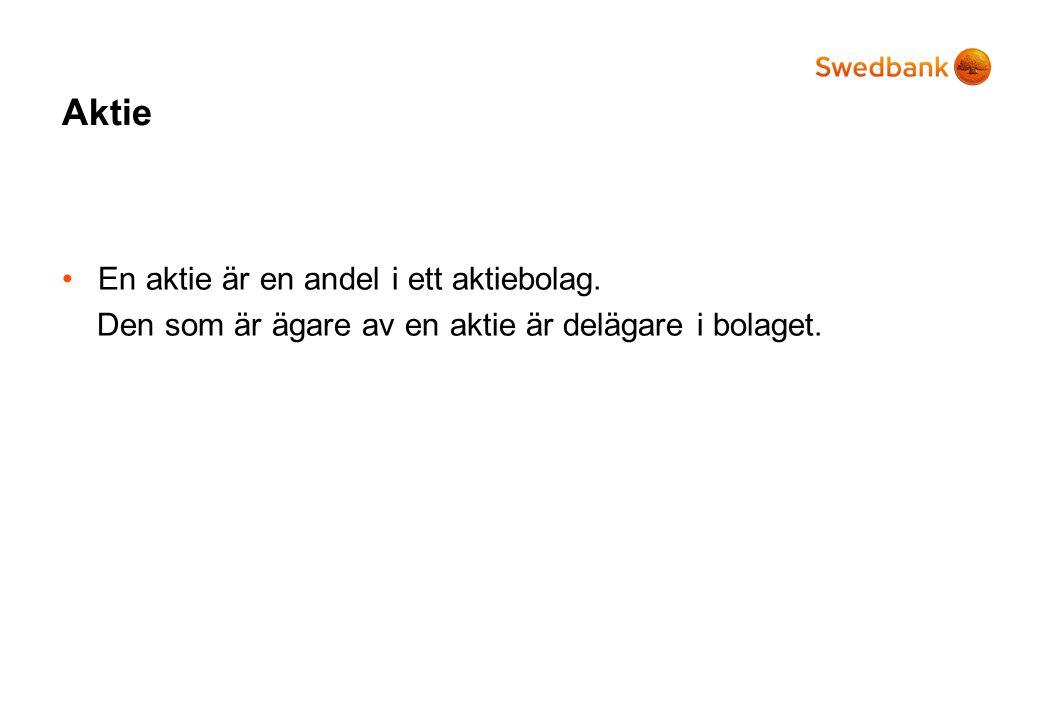 Återkommande nyckeltal i Swedbanks analyser och kommentarer *Visades ej.