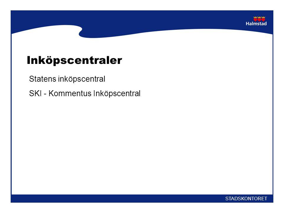 Inköpscentraler Statens inköpscentral SKI - Kommentus Inköpscentral STADSKONTORET