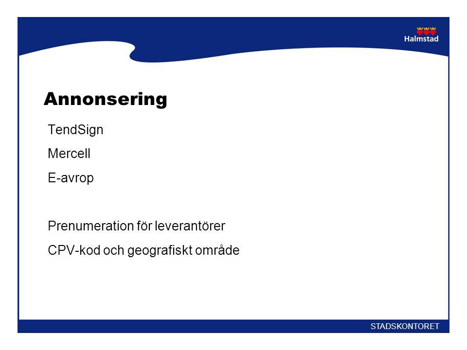 Annonsering TendSign Mercell E-avrop Prenumeration för leverantörer CPV-kod och geografiskt område STADSKONTORET